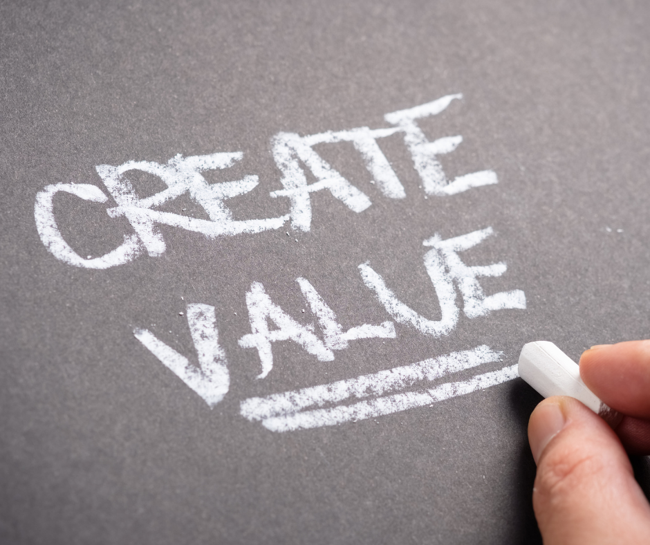 Create value for your clients